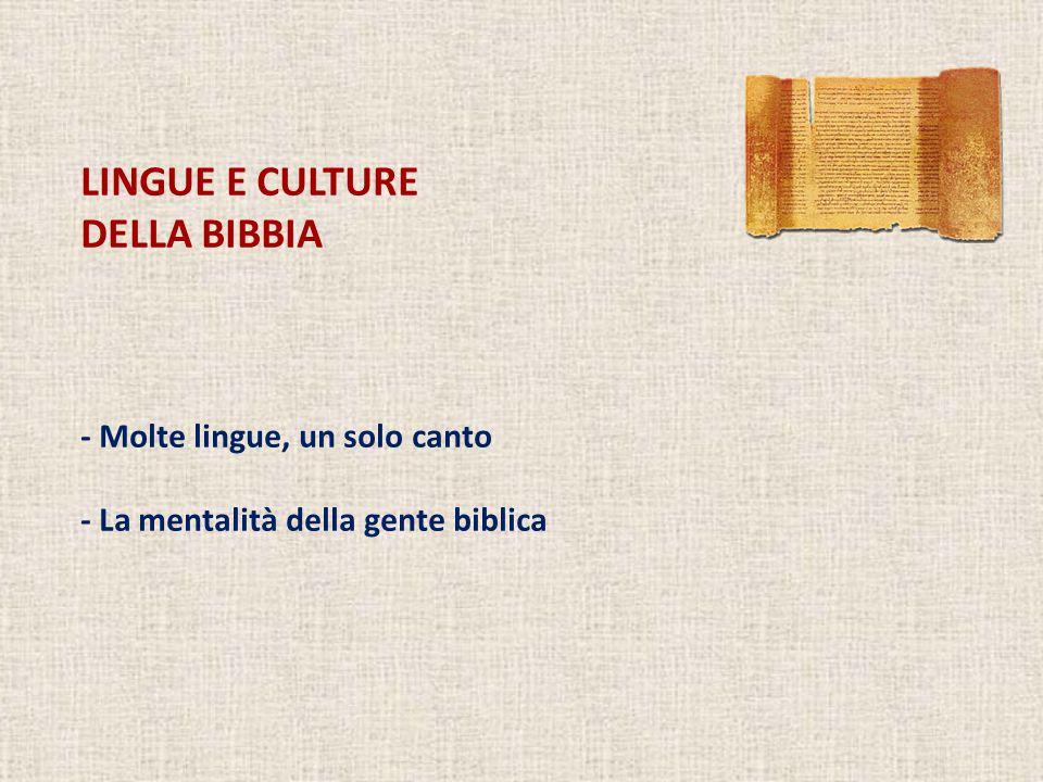 LINGUE E CULTURE DELLA BIBBIA - Molte lingue, un solo canto