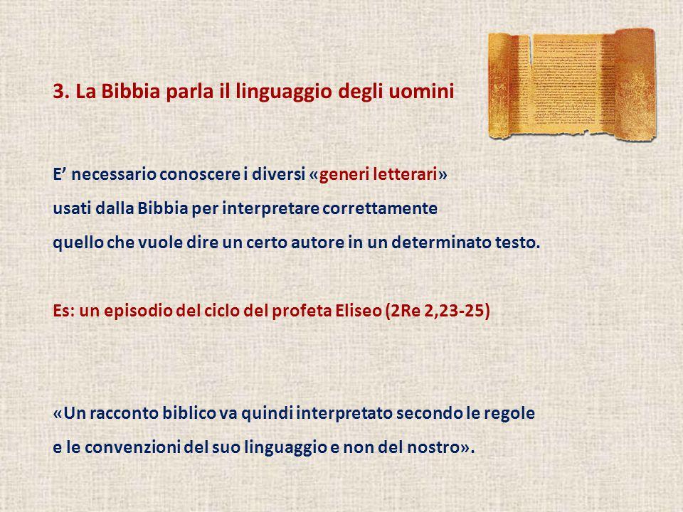 3. La Bibbia parla il linguaggio degli uomini