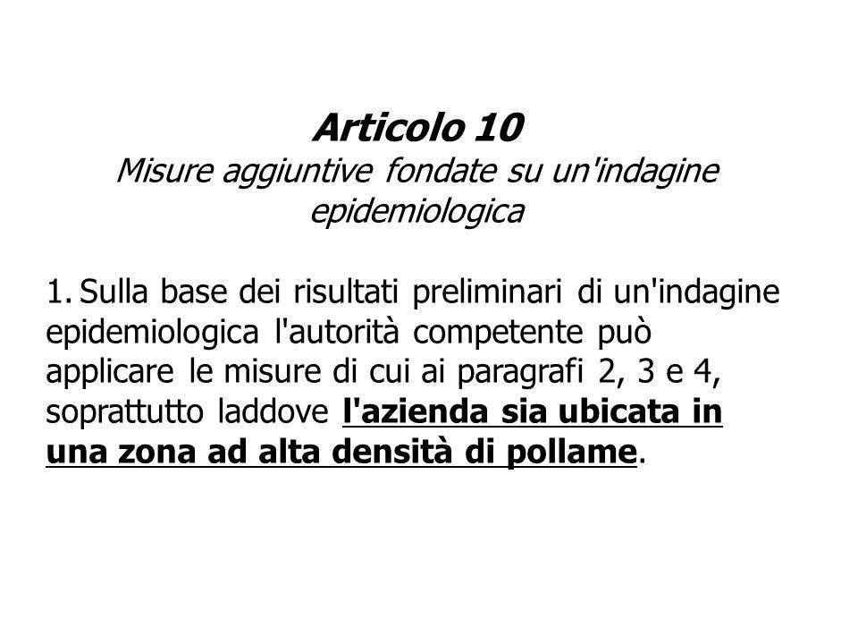 Articolo 10 Misure aggiuntive fondate su un indagine epidemiologica