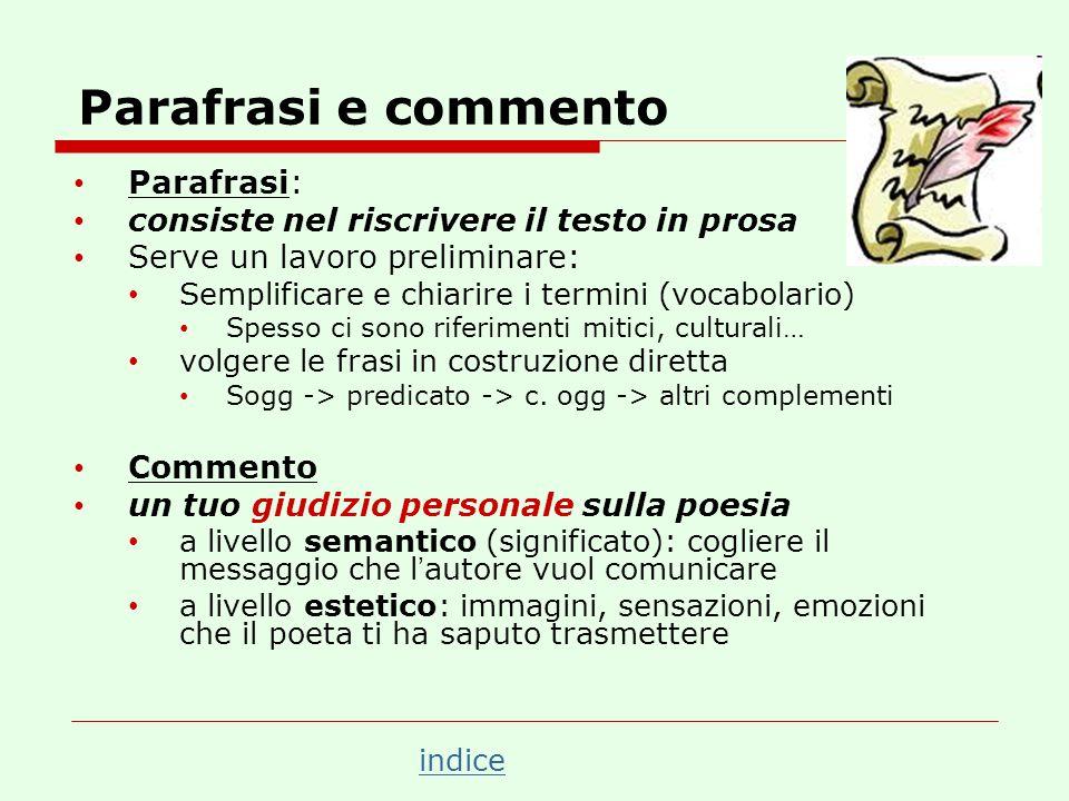 Parafrasi e commento Parafrasi: