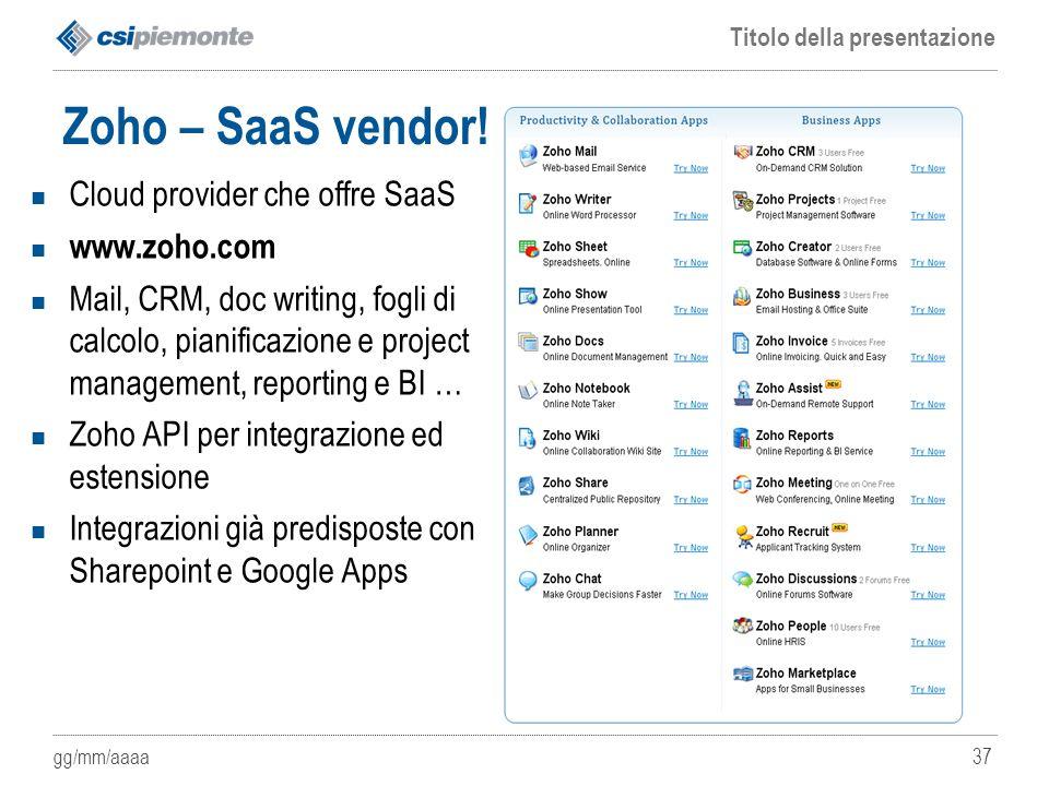 Zoho – SaaS vendor! Cloud provider che offre SaaS www.zoho.com