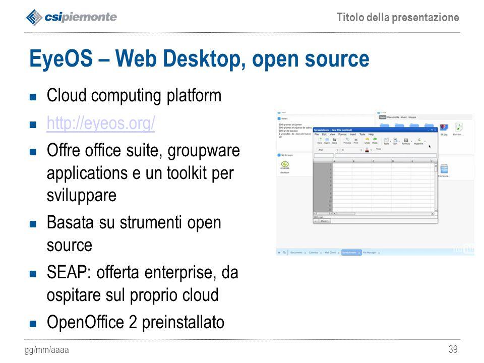 EyeOS – Web Desktop, open source