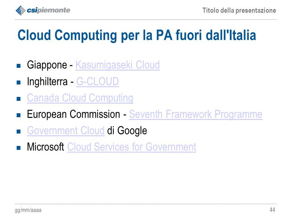 Cloud Computing per la PA fuori dall Italia