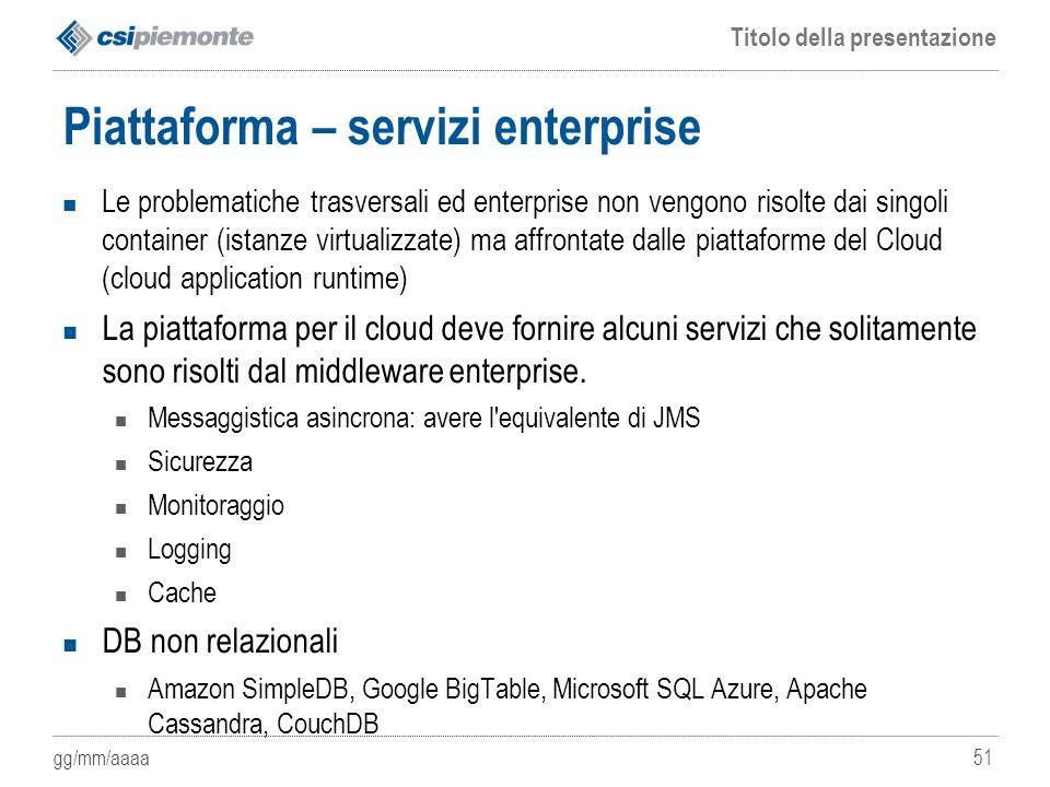 Piattaforma – servizi enterprise