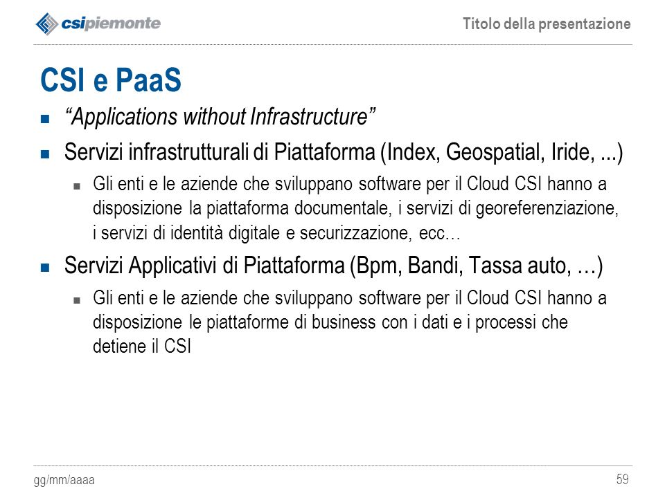 CSI e PaaS Applications without Infrastructure
