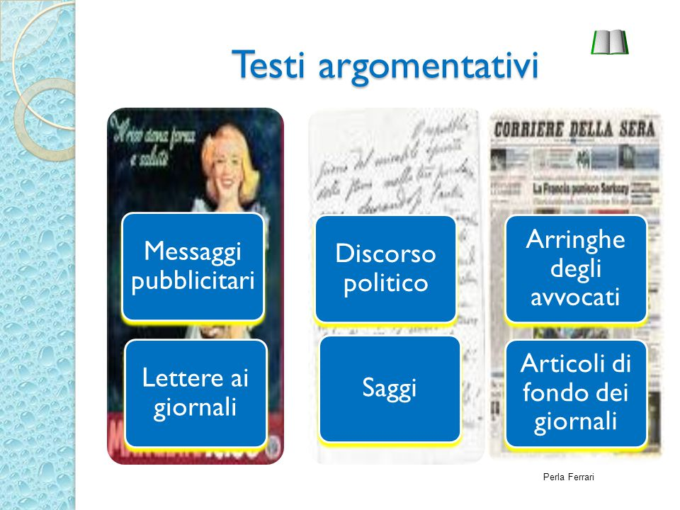 Testi argomentativi Perla Ferrari Messaggi pubblicitari