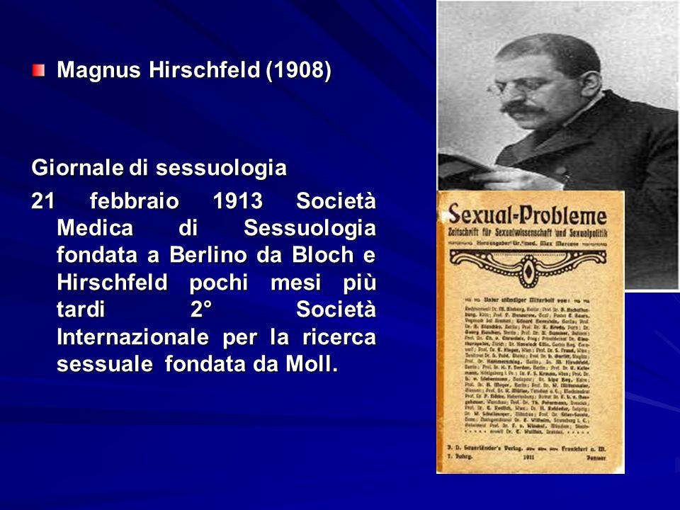Magnus Hirschfeld (1908) Giornale di sessuologia.