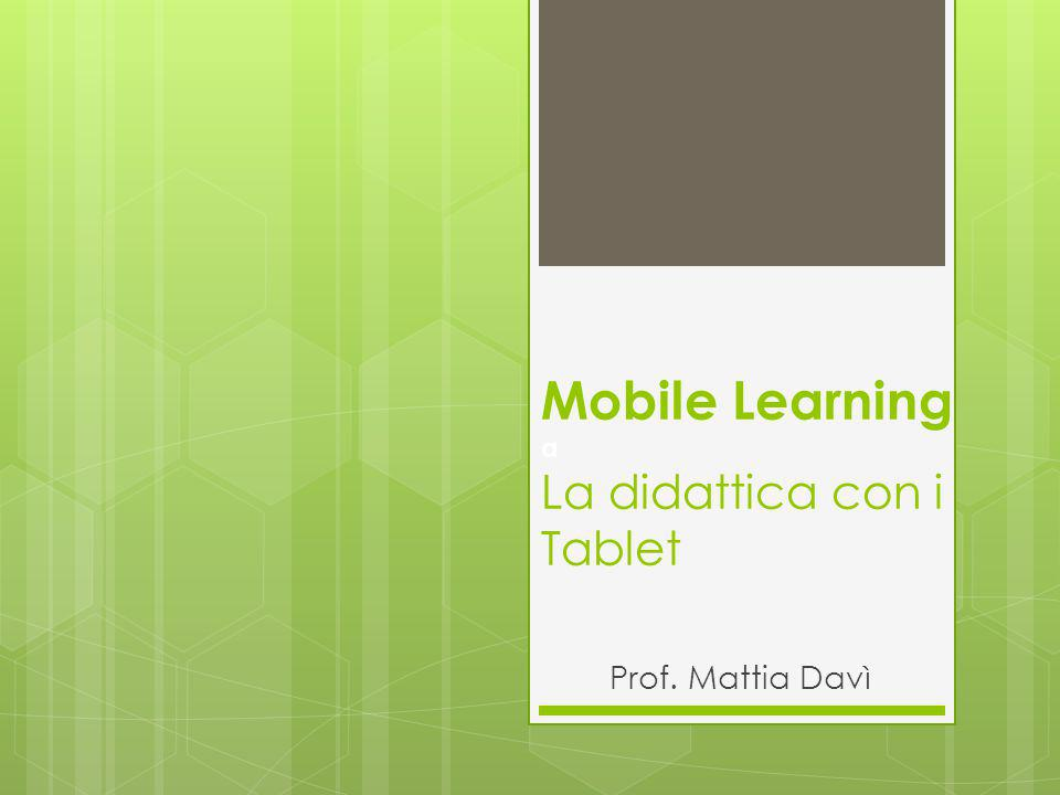 Mobile Learning a La didattica con i Tablet