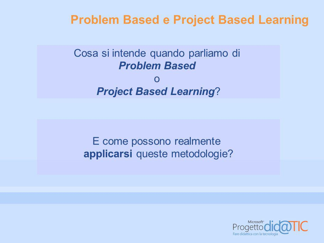 Problem Based e Project Based Learning