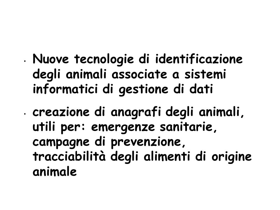 5353 Nuove tecnologie di identificazione degli animali associate a sistemi informatici di gestione di dati.