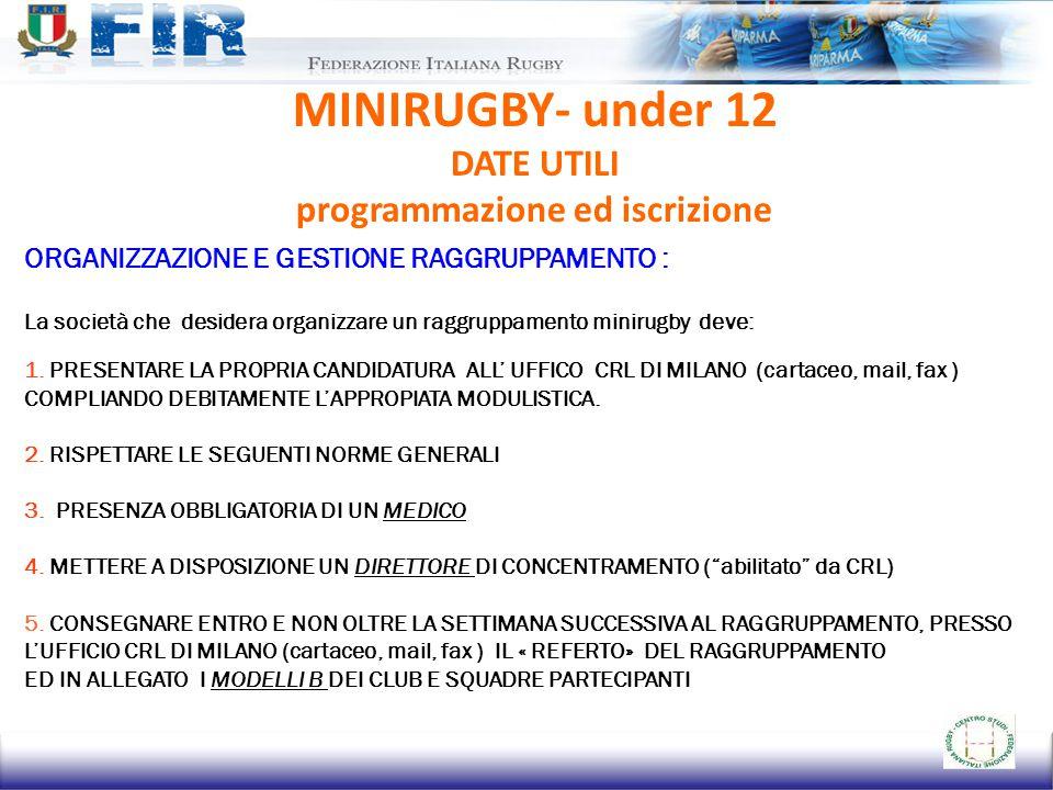 MINIRUGBY- under 12 DATE UTILI programmazione ed iscrizione
