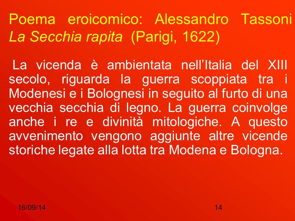 Poema eroicomico: Alessandro Tassoni La Secchia rapita (Parigi, 1622)