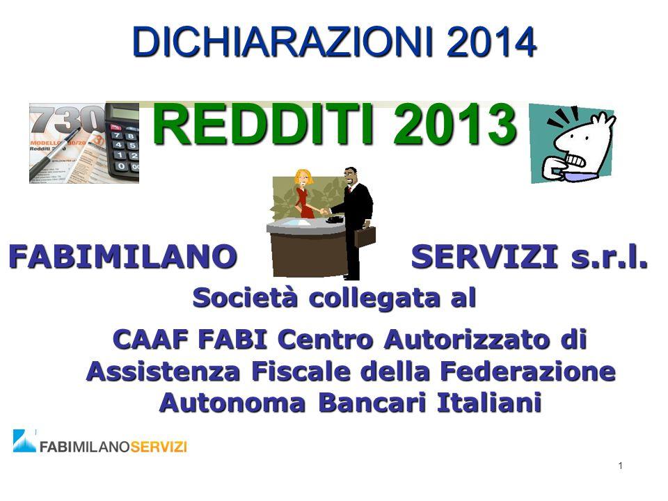 REDDITI 2013 DICHIARAZIONI 2014 FABIMILANO SERVIZI s.r.l.