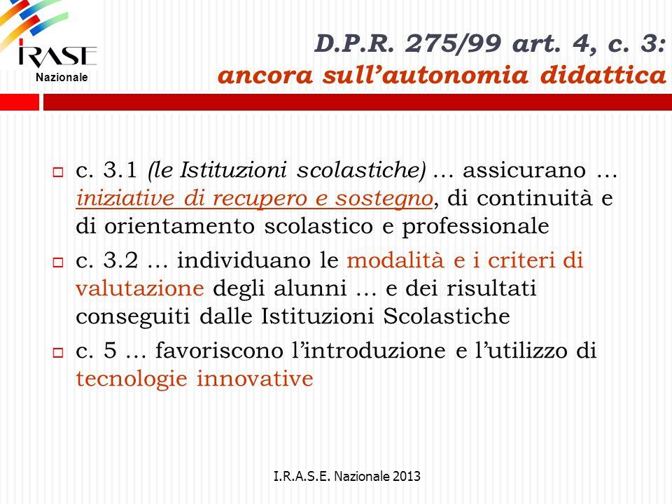D.P.R. 275/99 art. 4, c. 3: ancora sull'autonomia didattica