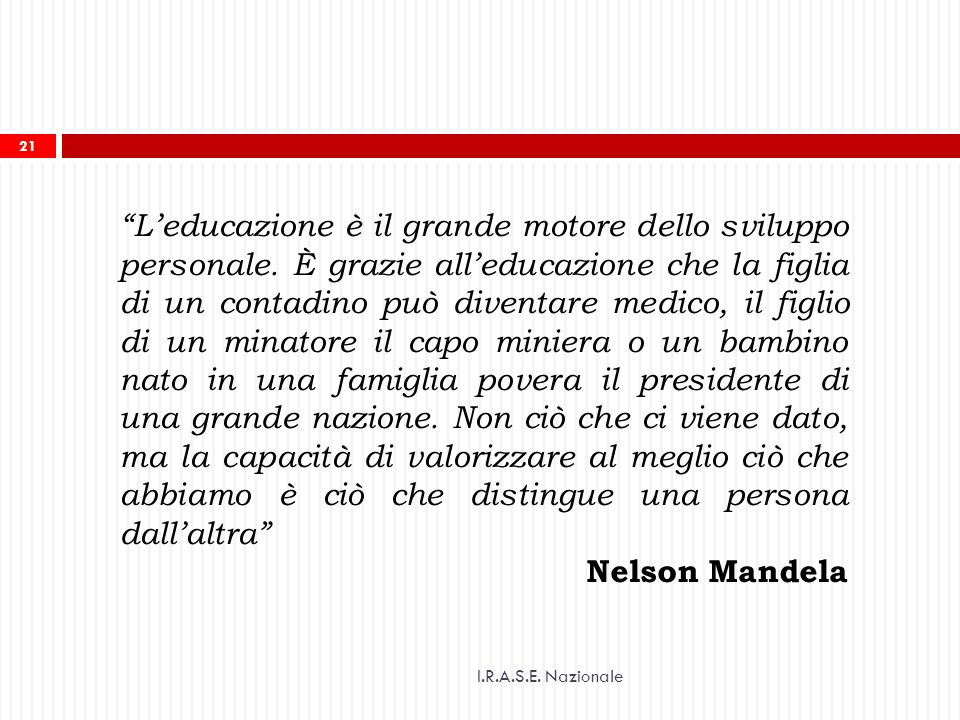 L'educazione è il grande motore dello sviluppo personale