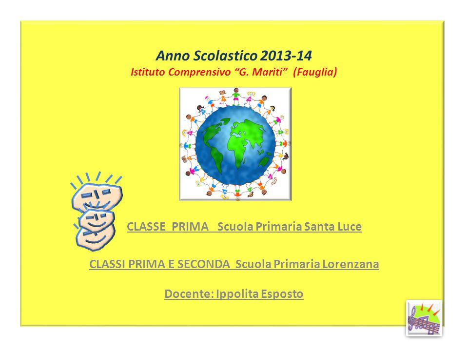 Anno Scolastico 2013-14 Istituto Comprensivo G. Mariti (Fauglia)