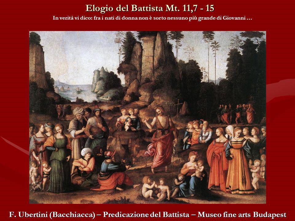 Elogio del Battista Mt. 11,7 - 15