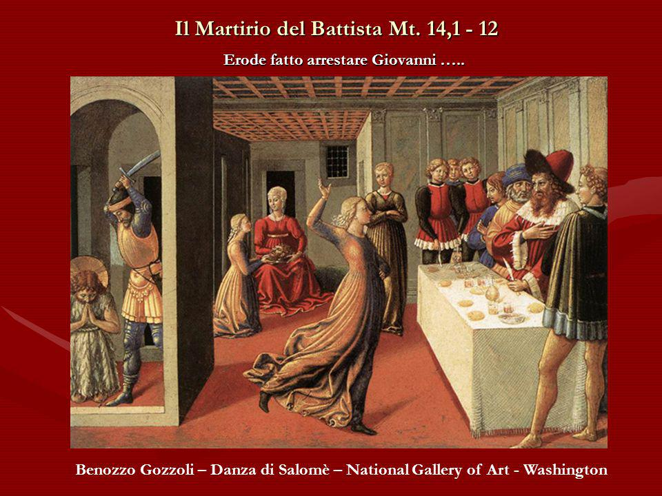 Il Martirio del Battista Mt. 14,1 - 12