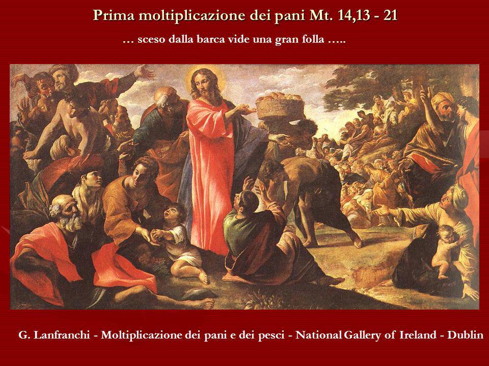 Prima moltiplicazione dei pani Mt. 14,13 - 21