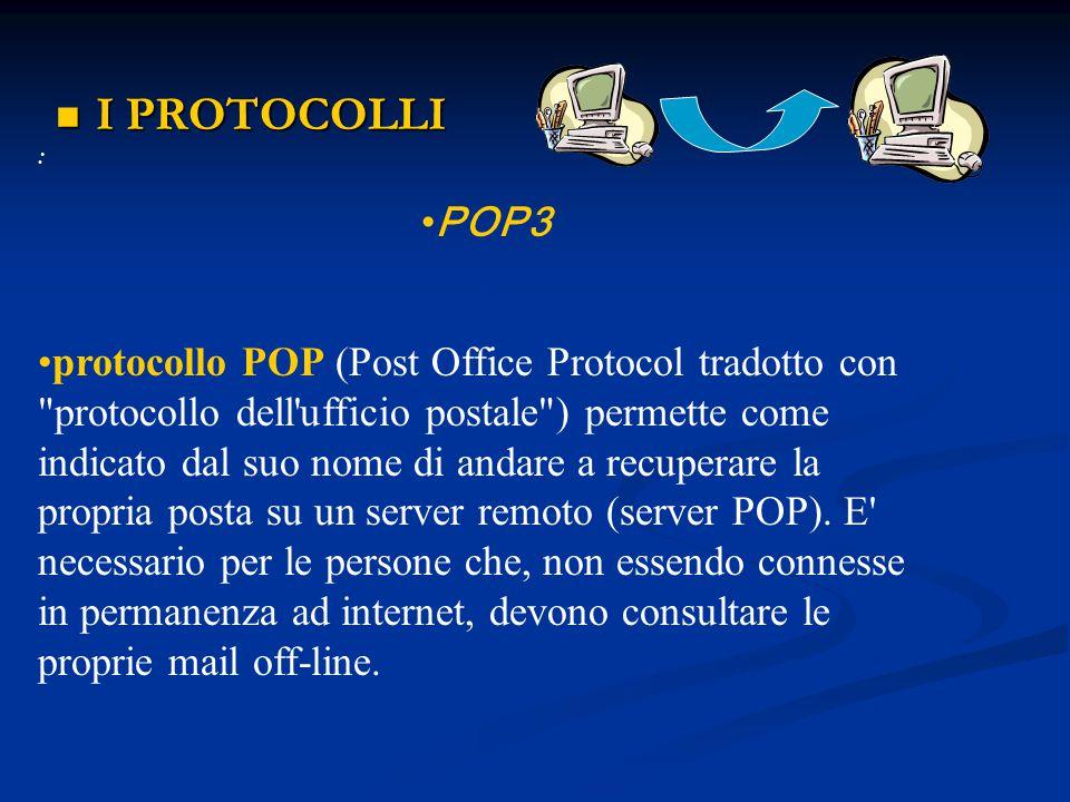 I PROTOCOLLI : POP3.