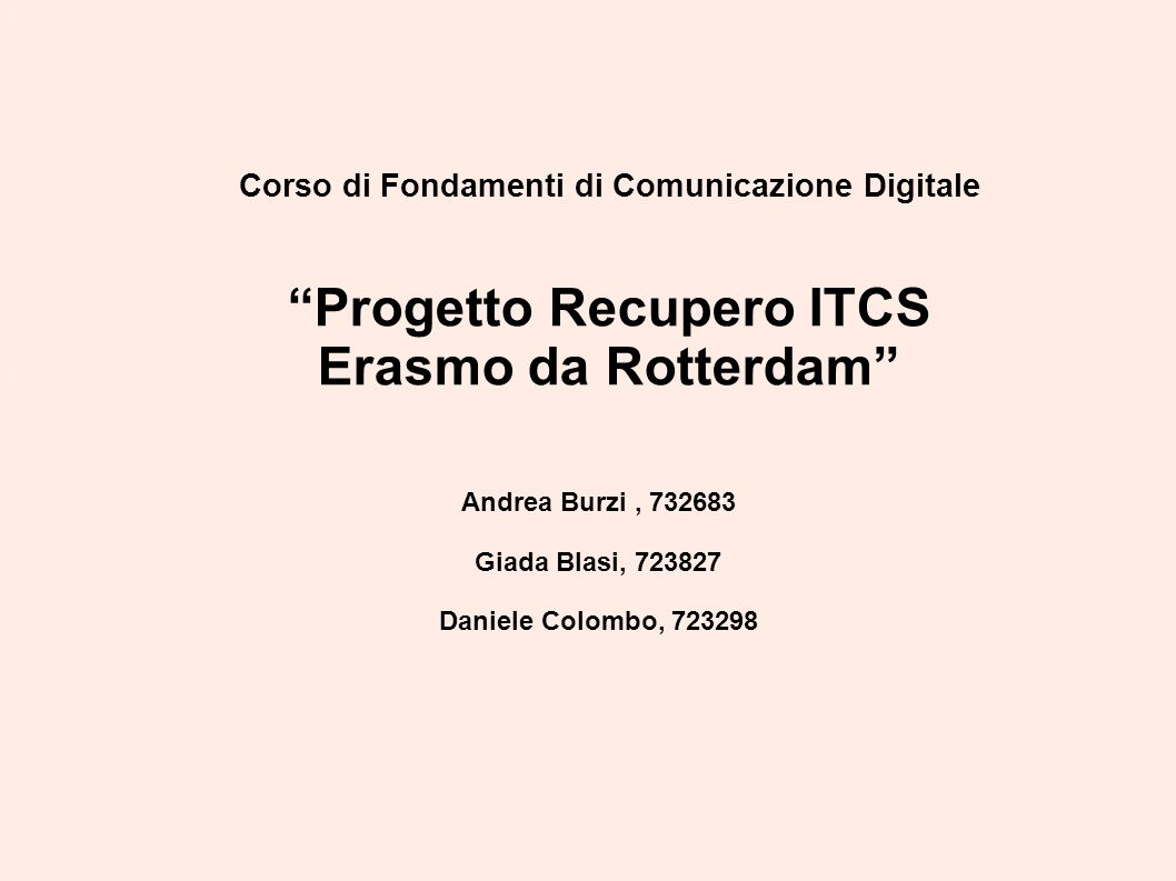 Progetto Recupero ITCS Erasmo da Rotterdam
