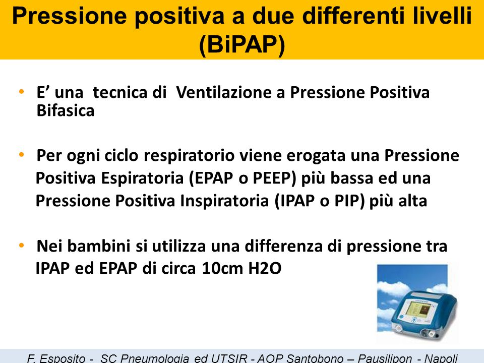 Pressione positiva a due differenti livelli (BiPAP)