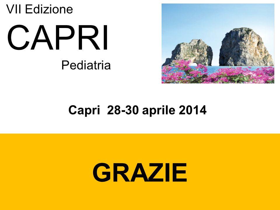 VII Edizione CAPRI Pediatria Capri 28-30 aprile 2014 GRAZIE