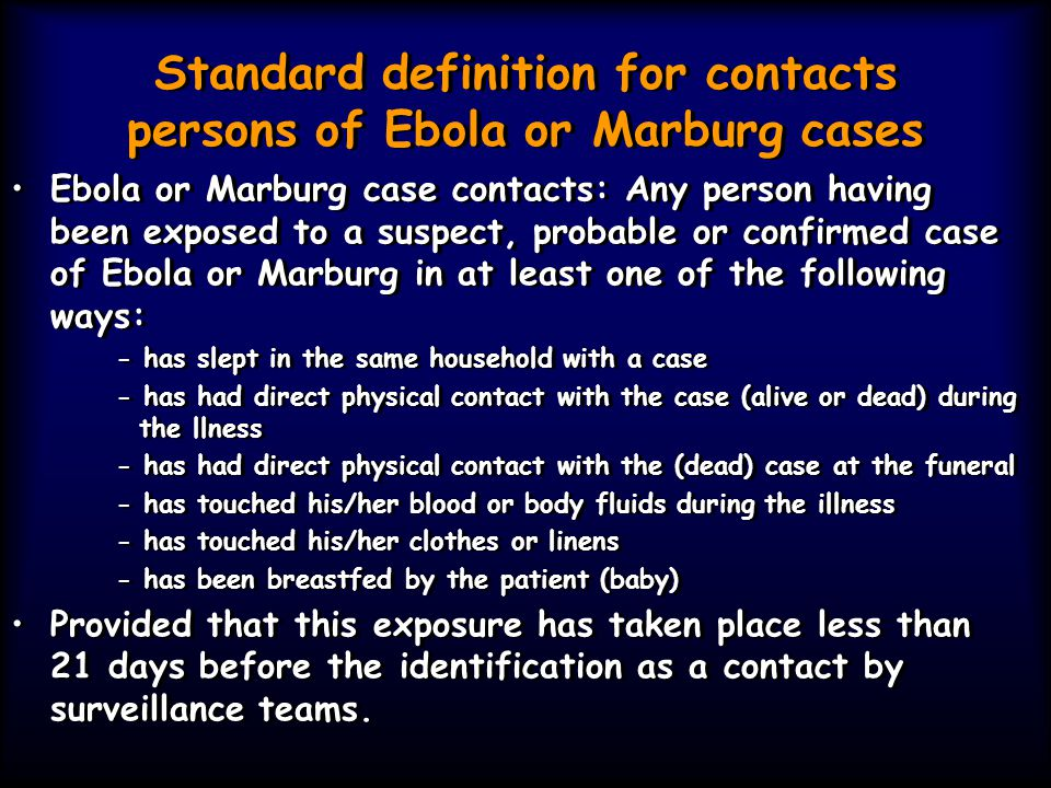 Standard definition for contacts persons of Ebola or Marburg cases