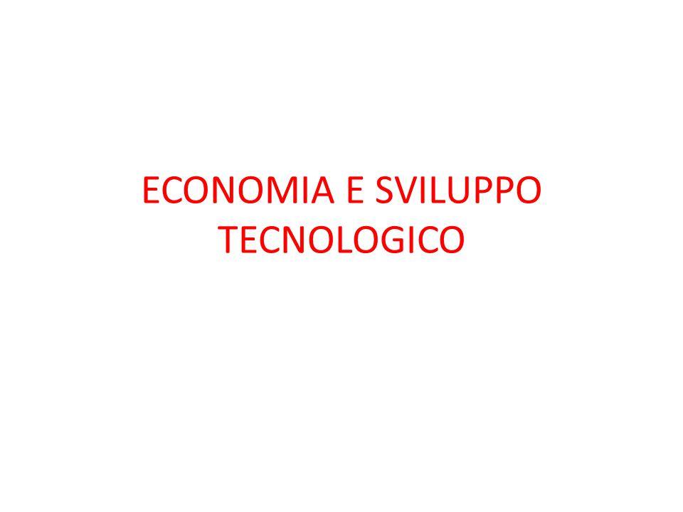 ECONOMIA E SVILUPPO TECNOLOGICO