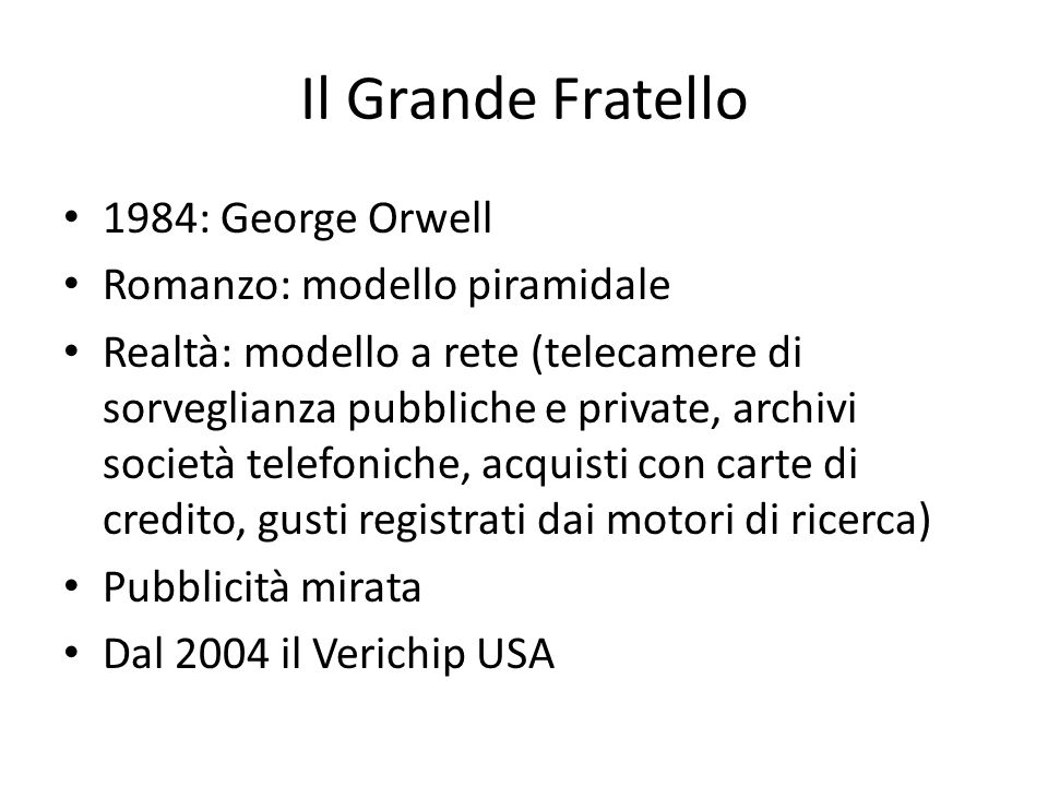 Il Grande Fratello 1984: George Orwell Romanzo: modello piramidale