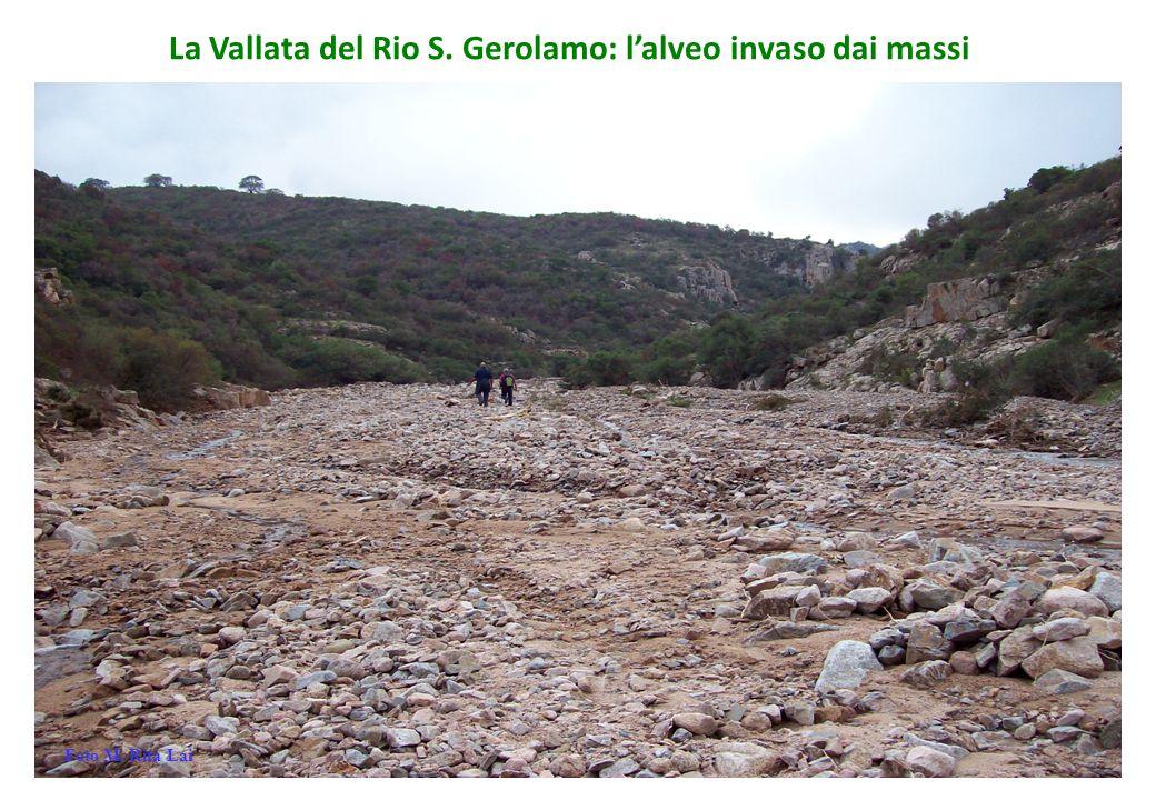La Vallata del Rio S. Gerolamo: l'alveo invaso dai massi