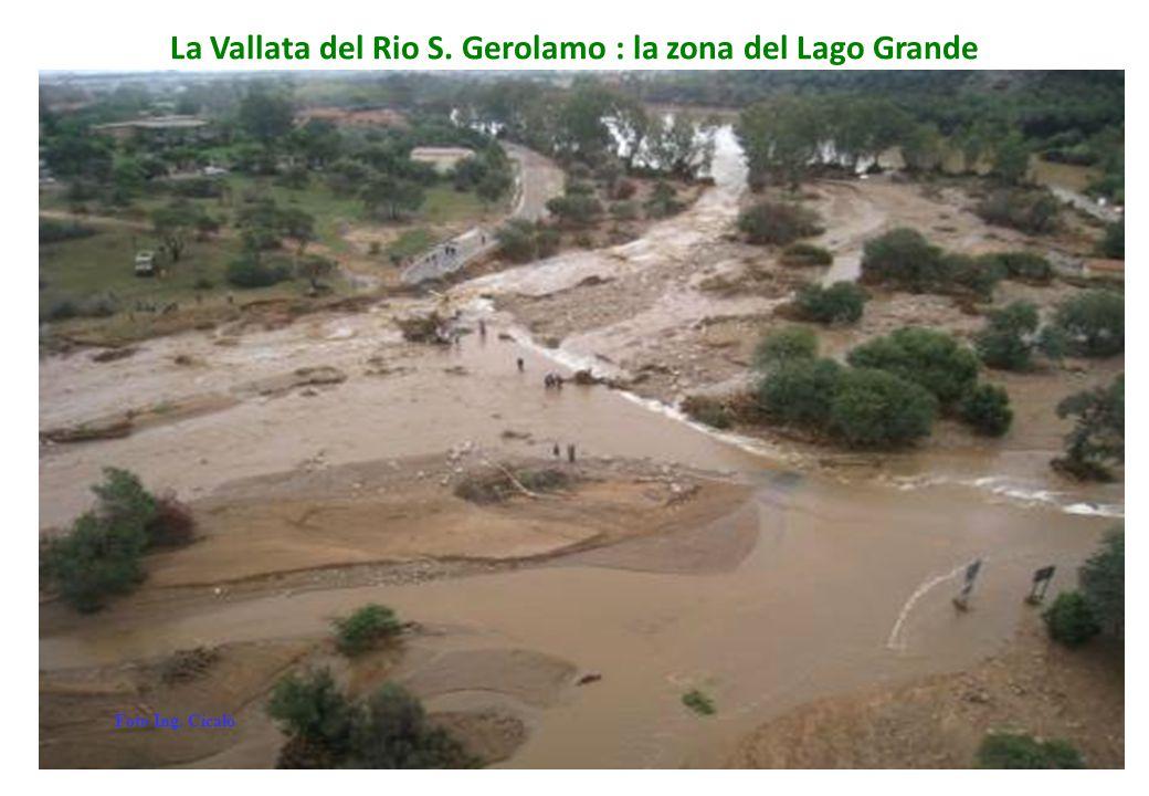 La Vallata del Rio S. Gerolamo : la zona del Lago Grande