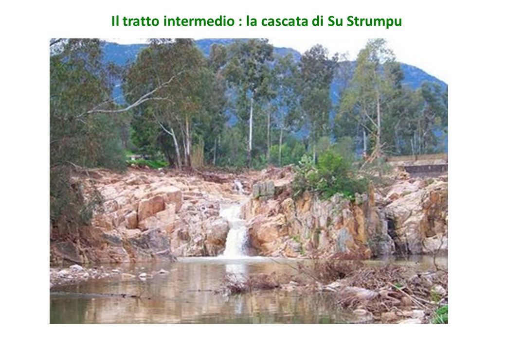 Il tratto intermedio : la cascata di Su Strumpu