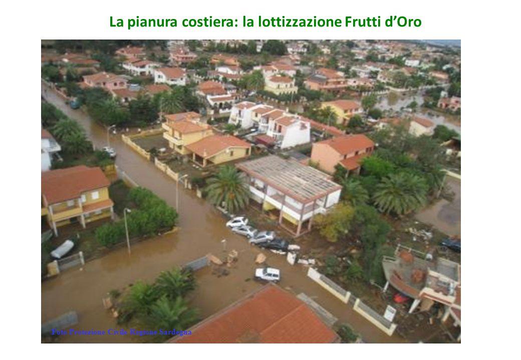 La pianura costiera: la lottizzazione Frutti d'Oro
