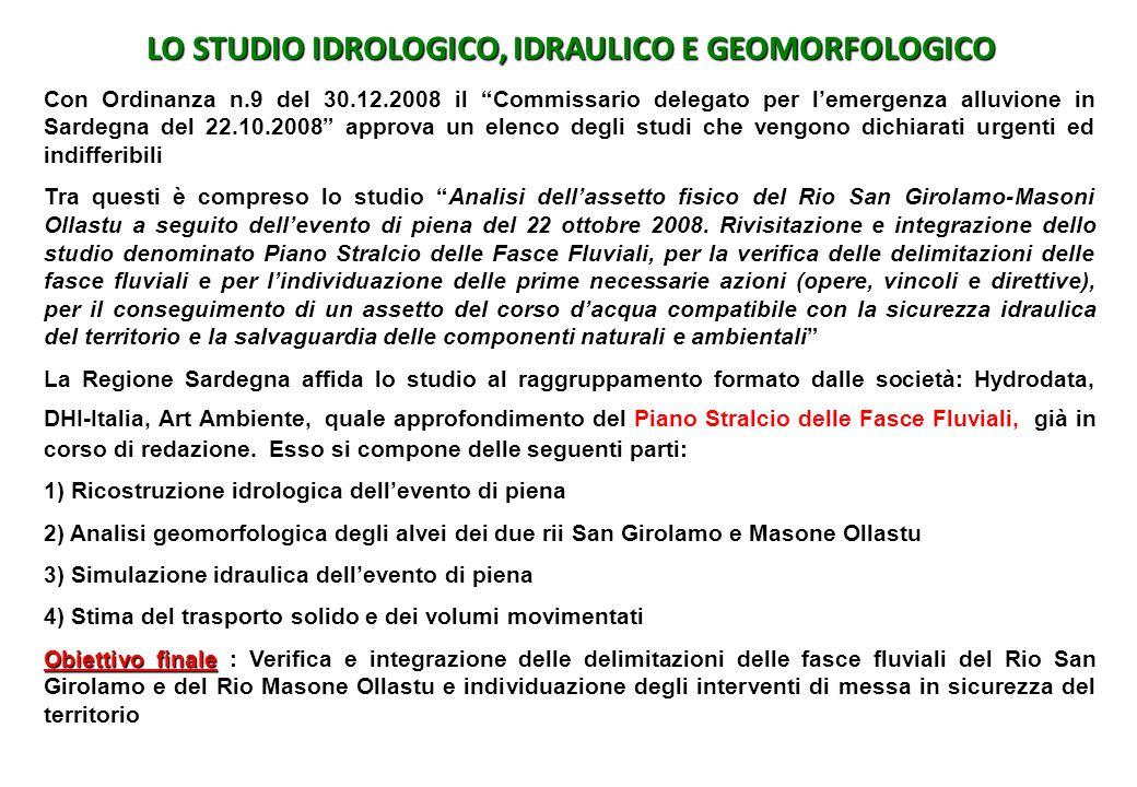 LO STUDIO IDROLOGICO, IDRAULICO E GEOMORFOLOGICO