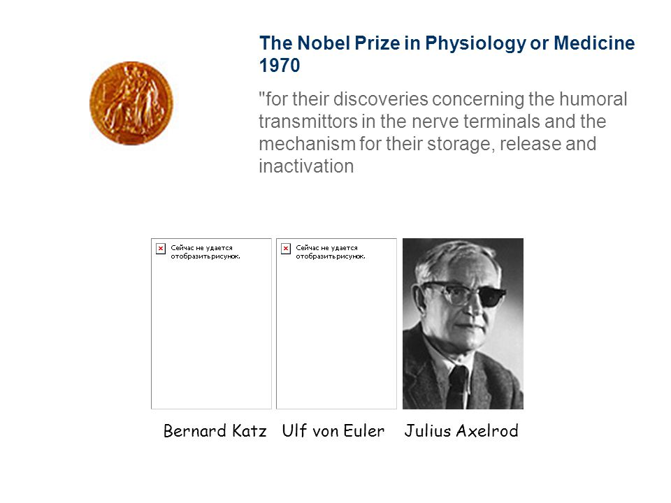 The Nobel Prize in Physiology or Medicine 1970