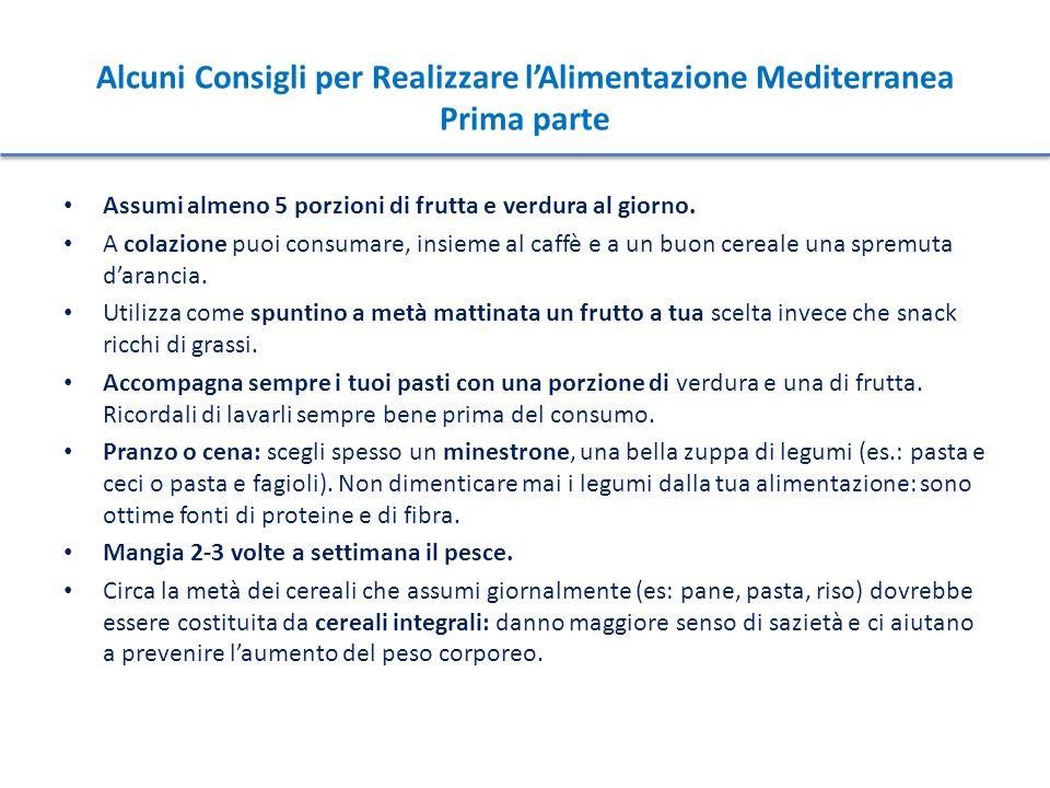 Alcuni Consigli per Realizzare l'Alimentazione Mediterranea Prima parte