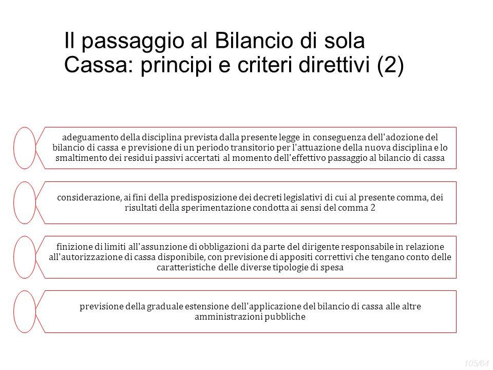 Il passaggio al Bilancio di sola Cassa: principi e criteri direttivi (2)