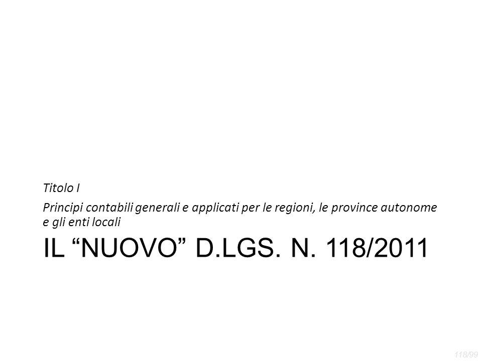 IL NUOVO D.LGS. N. 118/2011 Titolo I