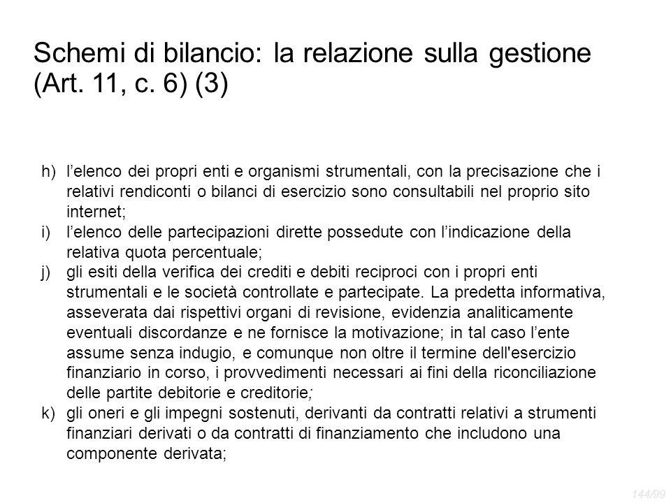 Schemi di bilancio: la relazione sulla gestione (Art. 11, c. 6) (3)