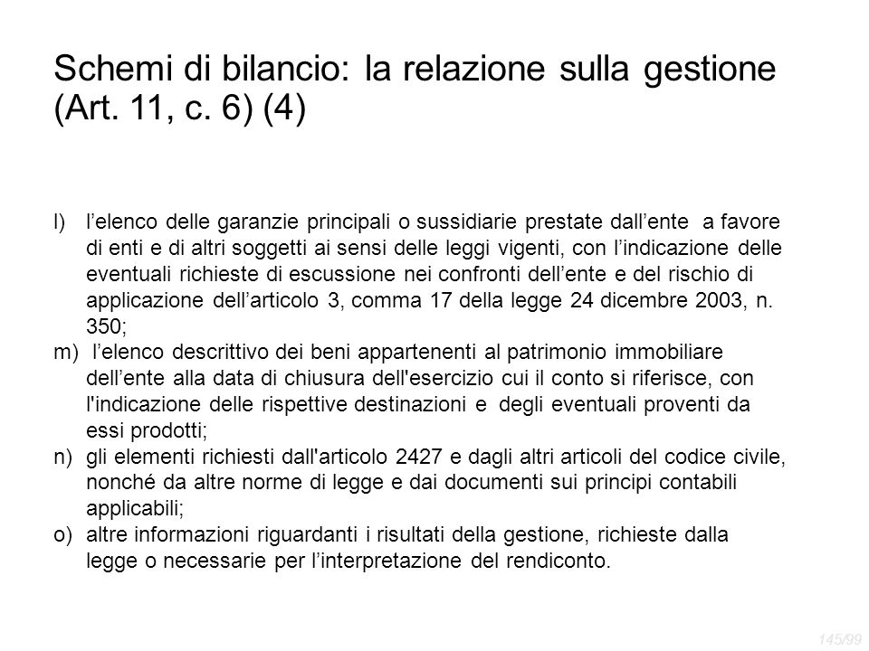 Schemi di bilancio: la relazione sulla gestione (Art. 11, c. 6) (4)