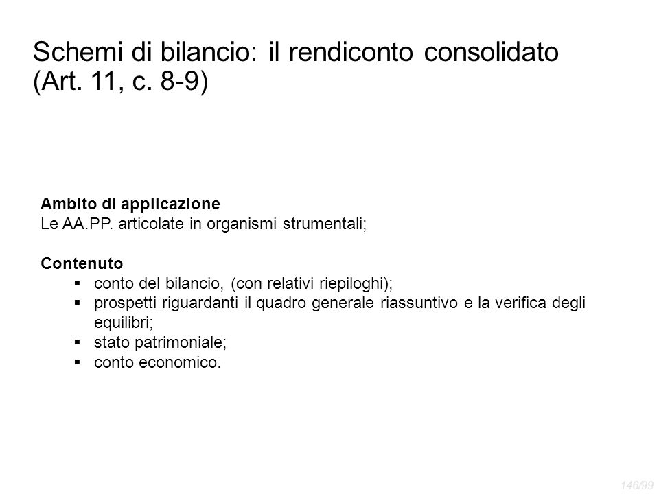 Schemi di bilancio: il rendiconto consolidato (Art. 11, c. 8-9)
