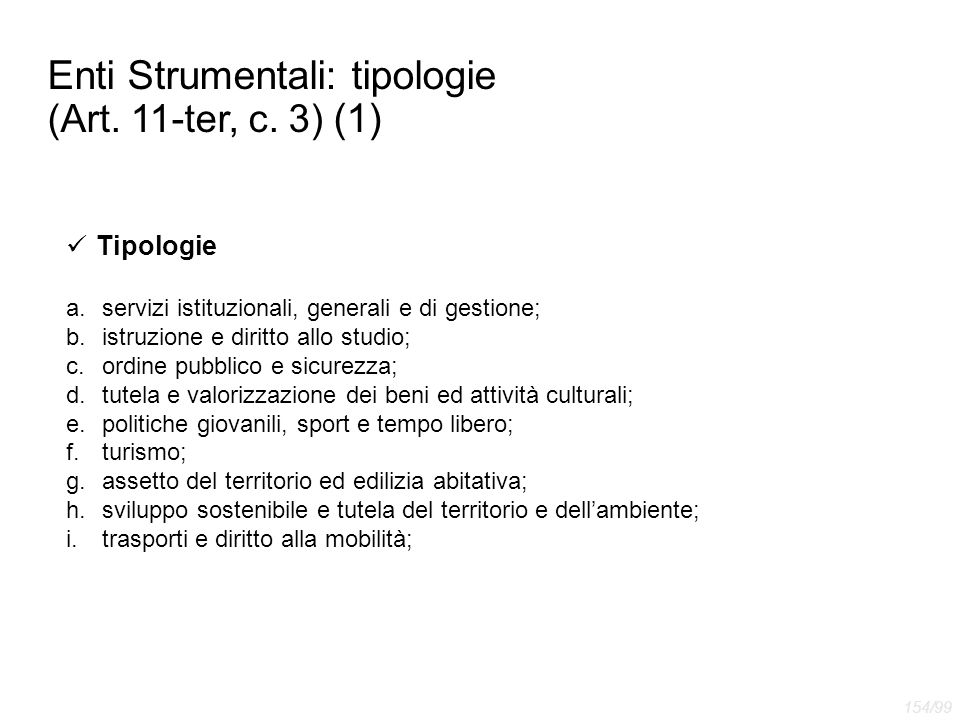 Enti Strumentali: tipologie (Art. 11-ter, c. 3) (1)