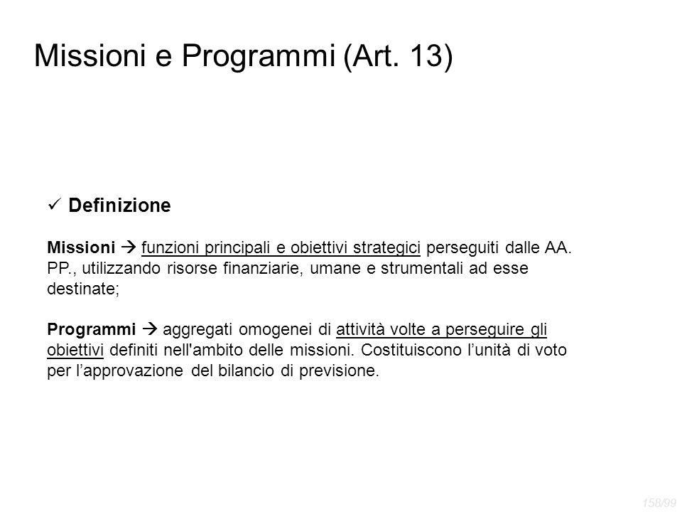 Missioni e Programmi (Art. 13)