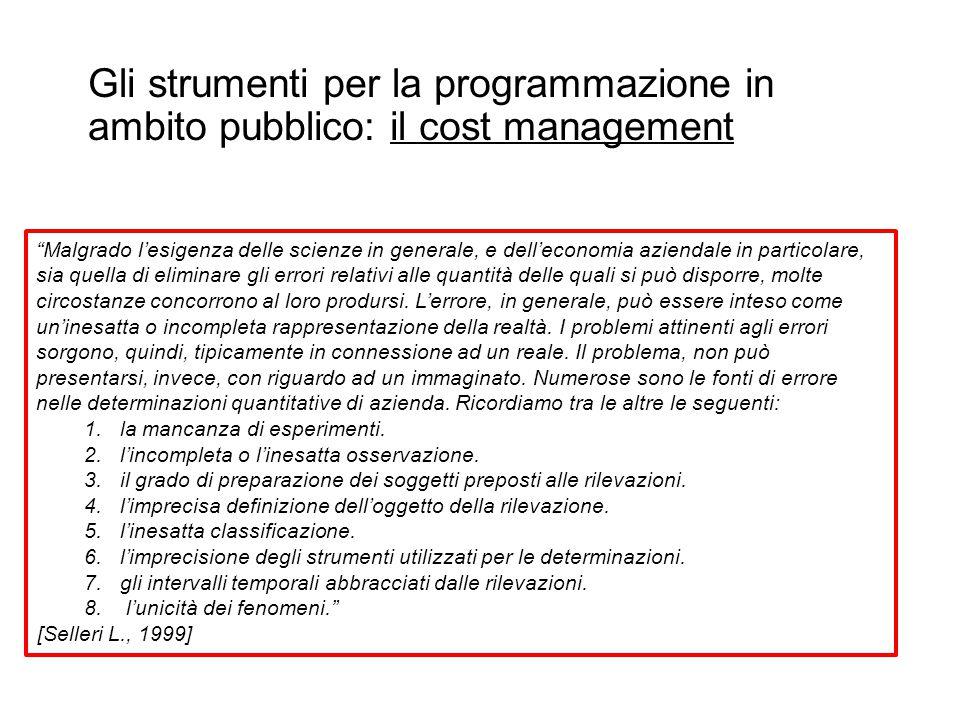 Gli strumenti per la programmazione in ambito pubblico: il cost management