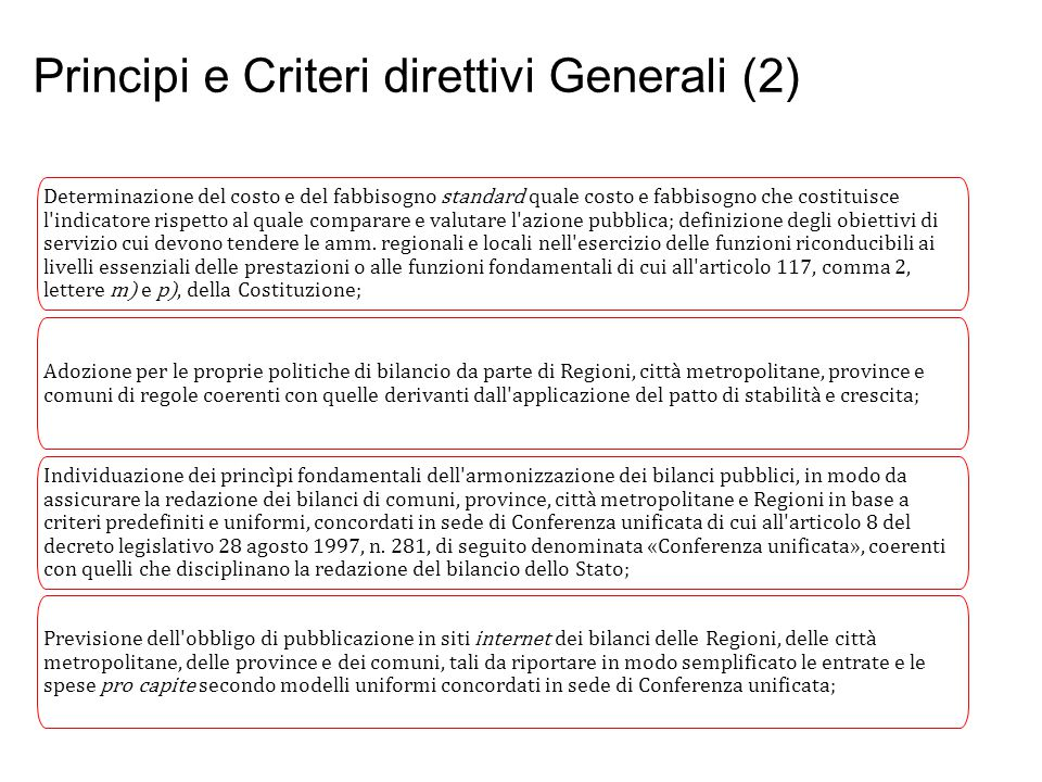 Principi e Criteri direttivi Generali (2)