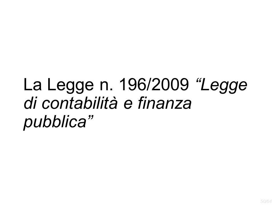 La Legge n. 196/2009 Legge di contabilità e finanza pubblica