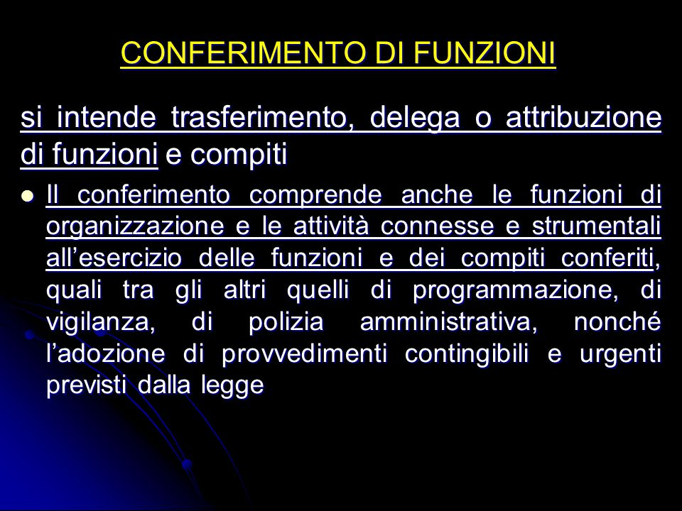 CONFERIMENTO DI FUNZIONI