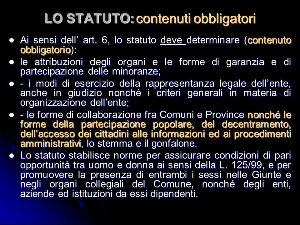 LO STATUTO: contenuti obbligatori