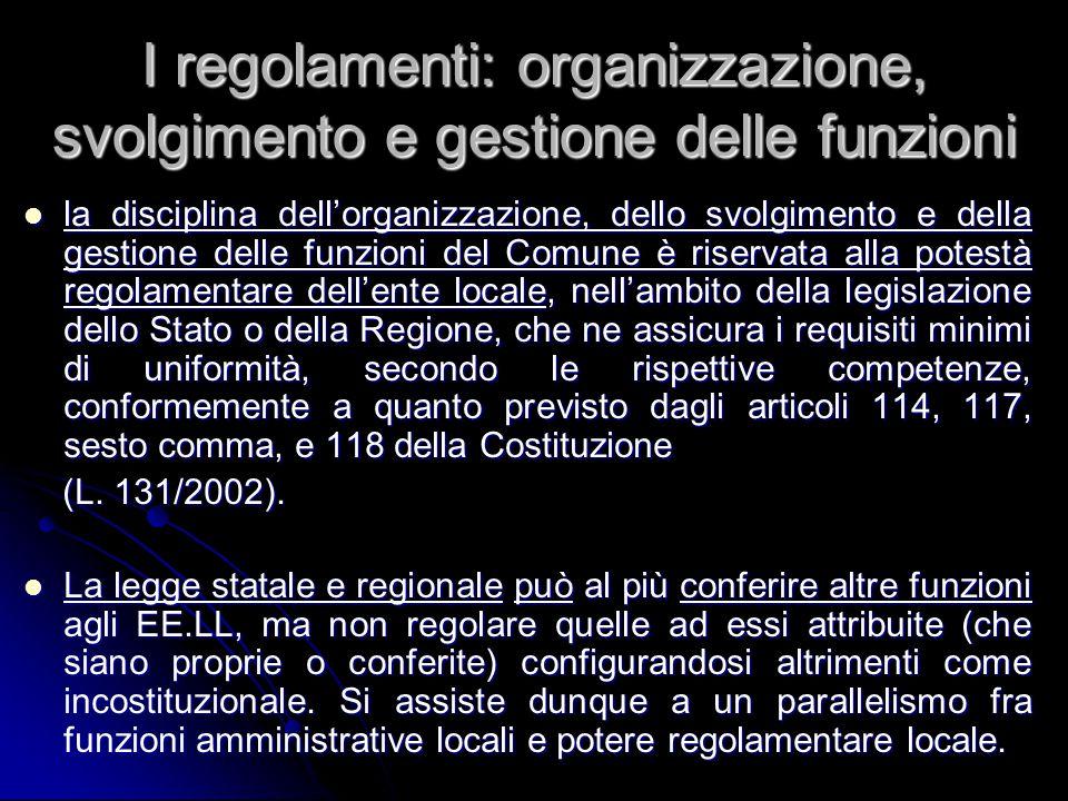 I regolamenti: organizzazione, svolgimento e gestione delle funzioni